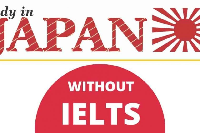 Study in Japan Without IELTS 2021 | Japanese Scholarships