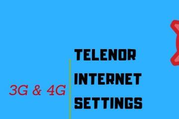 Telenor 3G/4G Internet Settings: 5 Working Methods (April 2021)