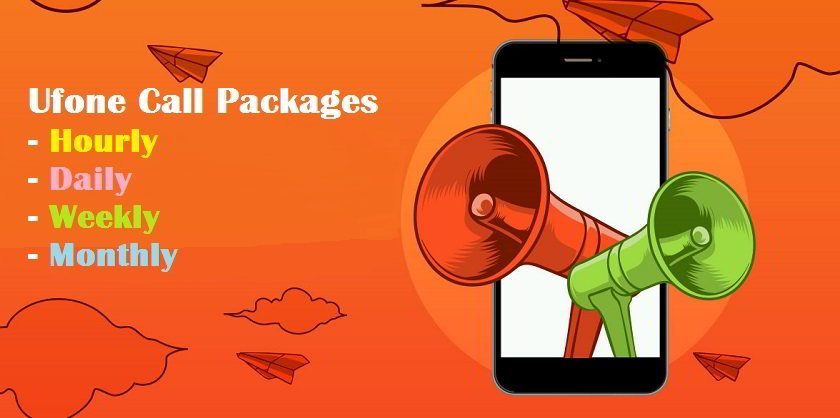 Ufone Call Packages 2021: Hourly, daily, weekly and monthly