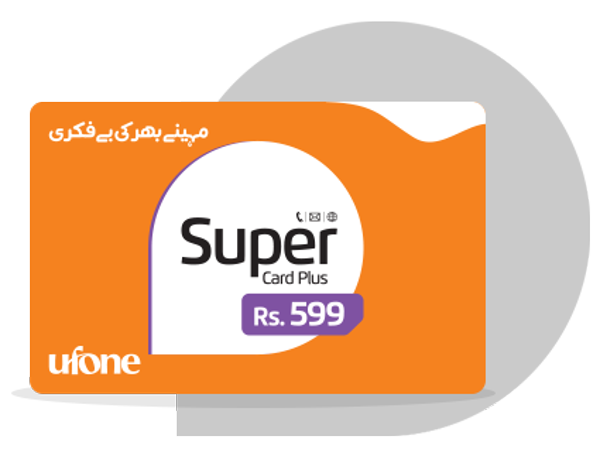 Ufone Super Card (Rs 299, Rs 520 and Rs 600) Offers