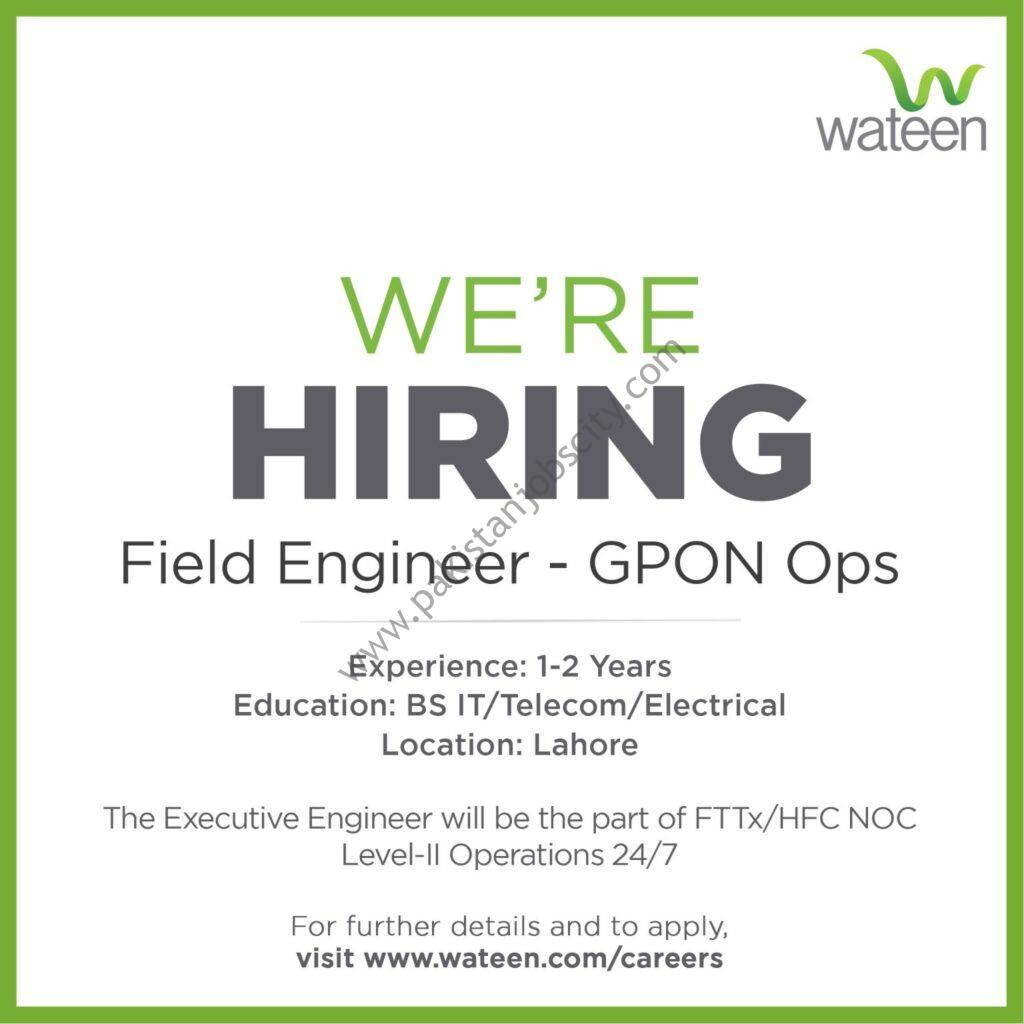 Wateen Telecom Ltd Jobs Field Engineer GPON Ops