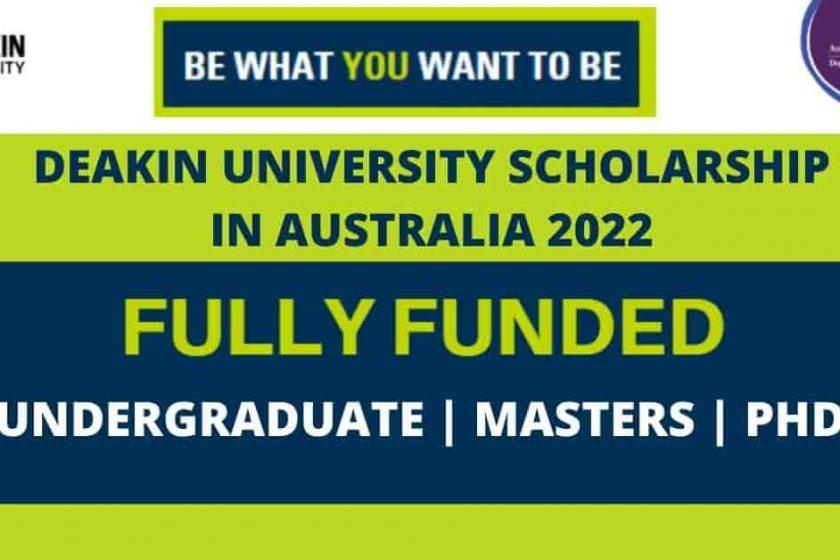 1,000 Deakin University Scholarship in Australia 2022 | Fully Funded