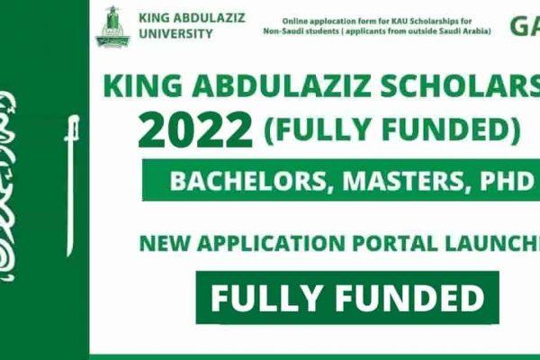 King Abdulaziz University Scholarship 2022 | Fully Funded