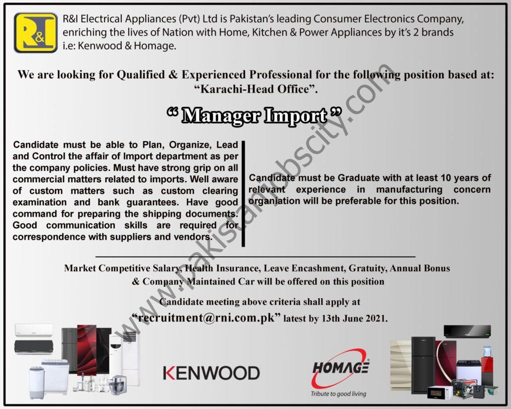 R&I Electrical Appliances Pvt Ltd Jobs Manager Import