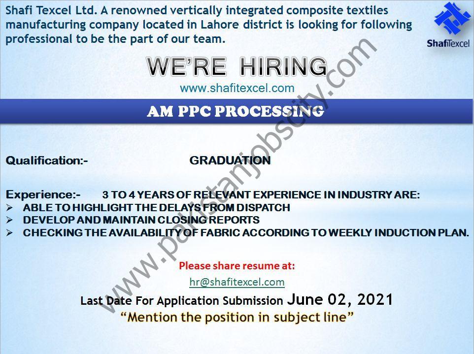 Shafi Texcel Ltd Jobs AM PPC Processing