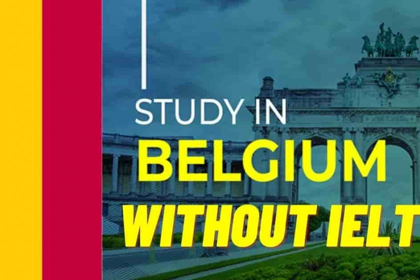 Study in Belgium Without IELTS   Belgium Scholarships 2022