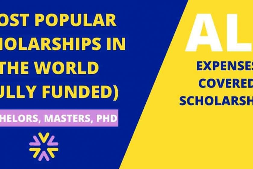 Most Popular Scholarships in the World   Fully Funded