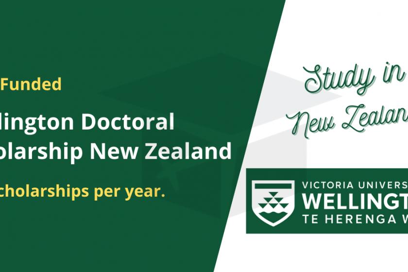 Wellington Doctoral Scholarship New Zealand